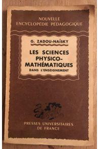 Les sciences physico-mathematiques dans l'enseignement