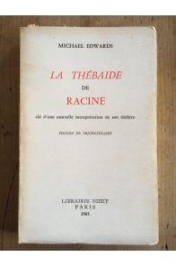 La thébaide de Racine, clé d'une nouvelle interprétation de son théâtre
