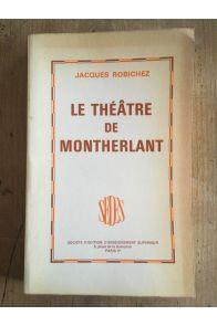 Le théâtre de Montherlant