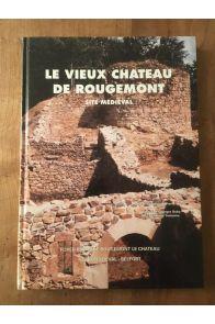 Le vieux Chateau de Rougemont