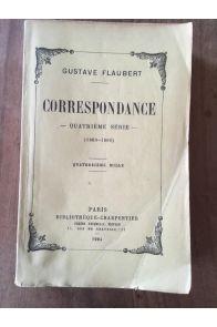 Correspondance Quatrième Série (1869-1880)