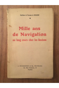 Mille ans de navigation au long cours chez les Anciens