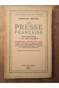 La presse française, Tome I, dees orgines à la Révolution