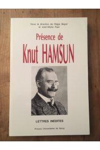 Présence de Knut Hamsun - lettres inédites