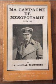 Ma campagne de Mésopotamie (1915-1916)