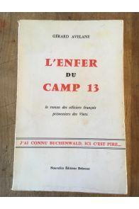 L'enfer du camp 13, Le roman des officiers français prisonniers des Viets