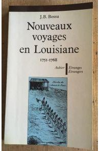 Nouveaux voyages en Louisiane - 1751-1768