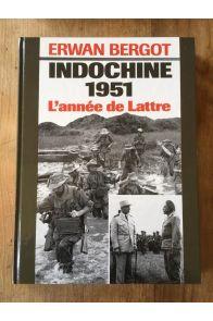 Indochine 1951 : une année de victoires - Une année de victoires