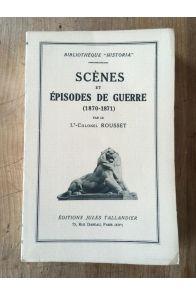 Scènes et épisodes de guerre 1870-71