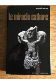 Le miracle cathare