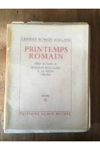 Printemps romain. Choix de lettres de Romain Rolland à sa mère (1889-1890)