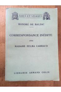 Correspondance inédite avec madame Zulma Carraud