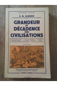 Grandeur et décadence des civilisations