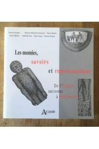 Les momies, savoirs et représentations : De l'Egypte ancienne à Hollywood