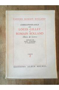 Correspondance entre Louis Gillet et Romain Rolland