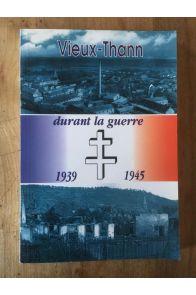 Vieux-Thann durant la guerre 1939 1945
