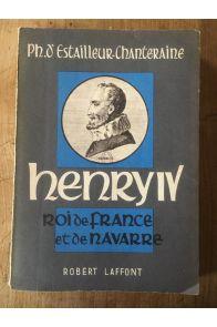 Henry IV, roi de France et de Navarre