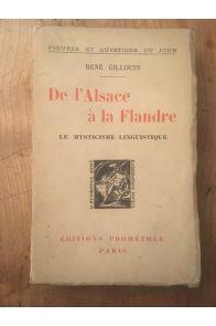 De l'Alsace à la Flandre, le mysticisme linguistique