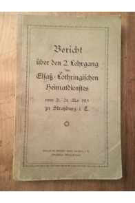 Bericht uber den 2. Lehrgang des Elsass-Lothringischen heimatdientes