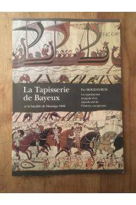 La Tapisserie de Bayeux et la Bataille de Hastings (1066)