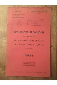 Règlement provisoire sur l'emploi et la mise en oeuvre du Génie de l'Air en temps de guerre