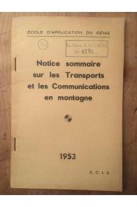 Notice sommaire sur les Transports et les Communications en montagne