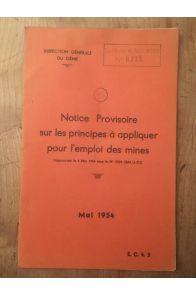 Notice provisoire sur les principes à appliquer pour l'emploi des mines