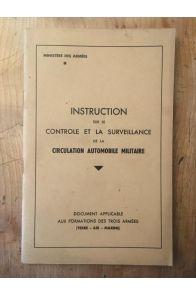 Instruction sur le contrôle et la surveillance de la circulation automobile militaire