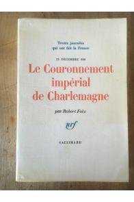 Le couronnement impérial de Charlemagne, 25 décembre 800