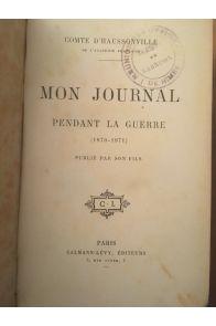 Mon Journal pendant la guerre (1870-1871)