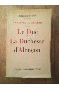 Un couple de tragédie, Le Duc et la Duchesse d'Alençon