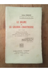 Le drame de la Grande-Chartreuse 1901-1930