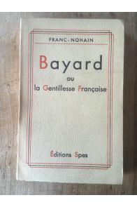Bayard ou la gentillesse française