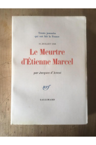Le meurtre d'Etienne Marcel, 31 juillet 1358