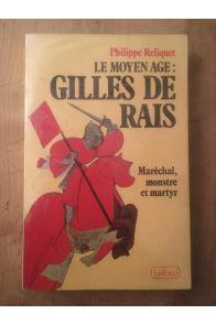 Le moyen age : Gilles de Rais