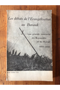 Les débuts de l'Evangélisation au Burundi