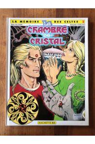 La mémoire des Celtes, tome 2, La chambre de Cristal