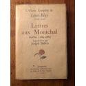 Oeuvres complètes de Léon Bloy (1846-1917) Lettres aux Montchal inédites (1884-1886)