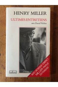 Henry Miller, ultimes entretiens