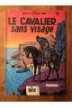 Les Timour, tome 10, Le cavalier sans visage