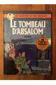 Une aventure de Dick Hérisson, tome 7 : Le Tombeau d'Absalom