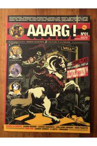 Aaarg !, N° 1, Novembre-décembre 2013