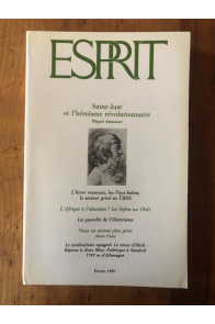 Revue Esprit Février 1989 Saint-Just et l'héroïsme révolutionnaire