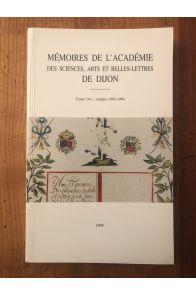 Mémoires de l'Académie des sciences, arts et belles lettres de Dijon Tome 134, Années 1993-1994