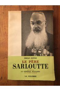 Le révérend Père Sarloutte, Une belle figure de Missionnaire au Levant