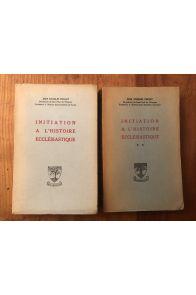 initiation à l'histoire ecclésiastique (2 volumes)