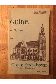 Guide du visiteur de l'église Saint-Jacques de Compiègne