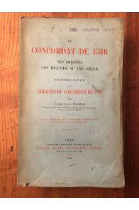 Le Concordat de 1516, ses origines, son histoire au XVIe siècle, Première partie, les origines du Concordat de 1516