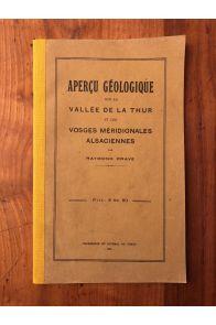Aperçu géologique sur la vallée de la Thur et les Vosges Méridionales alsaciennes