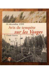 Avis de tempête sur les Vosges, 26 décembre 1999